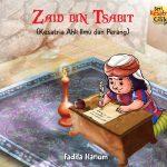 Seri Kesatria Cilik: Zaid Bin Tsabit