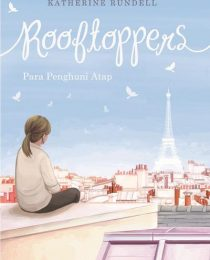 Rooftoppers: Para Penghuni Atap