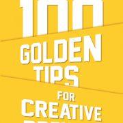100 Golden Tips For Creative Preneur