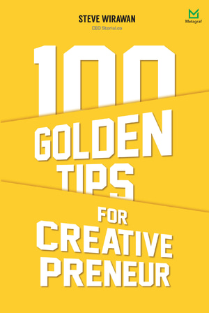 100 Golden Tips For Creative Preneur