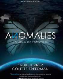 Anomalies: The Rise of the Underground