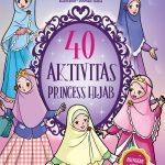 40 Aktivitas Princess Hijab