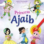 Seri Mewarnai Princess: Princess Ajaib