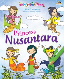 Seri Mewarnai Princess: Princess Nusantara
