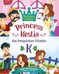 Princess Keslia dan Pengobatan Vitamin K