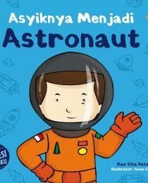 Asyiknya Menjadi Astronaut