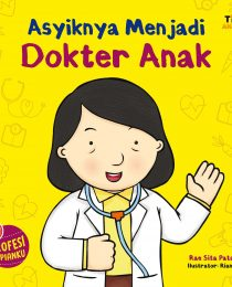 Asyiknya Menjadi Dokter Anak