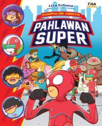 Kumpulan Cerita Pahlawan Super