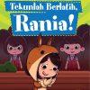 Tekunlah Berlatih, Rania!