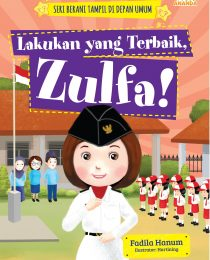 Lakukan yang Terbaik, Zulfa!