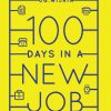 100 Days In A New Job