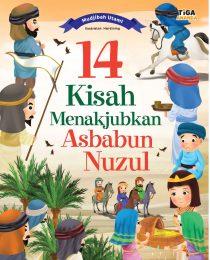 14 Kisah Menakjubkan Asbabun Nuzul