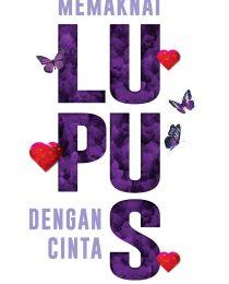 Memaknai Lupus Dengan Cinta