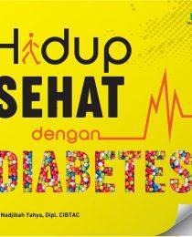 Hidup Sehat dengan Diabetes - dr. Nadjibah Yahya, Dipl. CIBTAC