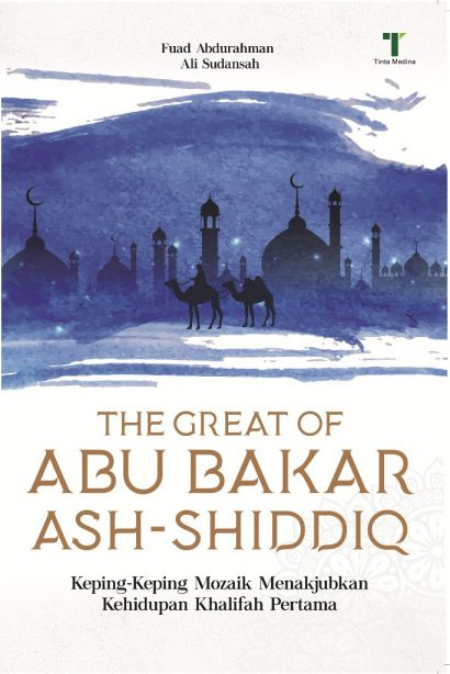 The Great Of Abu Bakar Ash-Shiddiq