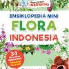 Ensiklopedia Mini Flora Indonesia