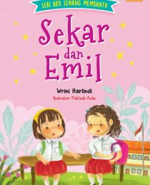 Seri Aku Senang Membantu: Sekar dan Emil