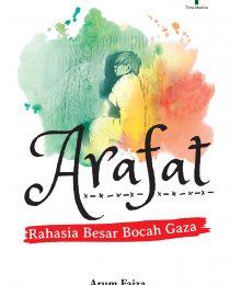 Arafat: Rahasia Besar Bocah Gaza