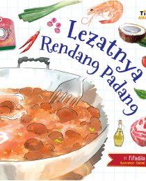 Seri Kisah Kuliner Nusantara: Lezatnya Rendang Padang