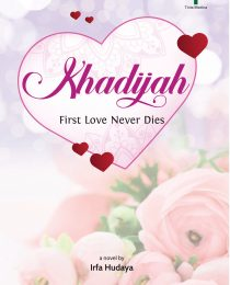 Khadijah: First Love Never Dies