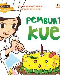 Hobiku Cita-Citaku: Pembuat Kue