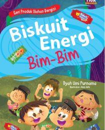 Seri Produk Olahan Bergizi: Biskuit Energi Bim-Bim