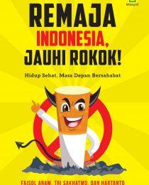 Remaja Indonesia, Jauhi Rokok!
