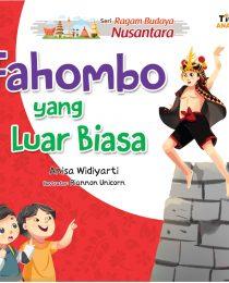 Seri Ragam Budaya Nusantara: Fahombo yang Luar Biasa