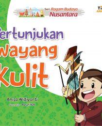 Seri Ragam Budaya Nusantara: Pertunjukan Wayang Kulit