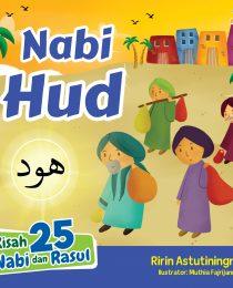 Kisah 25 Nabi dan Rasul: Nabi Hud