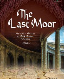 The Last Moor: Hari-Hari Terakhir di Balik Tembok Alhambra