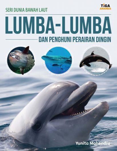 Seri Dunia Bawah Laut: Lumba-Lumba dan Penghuni Perairan Dingin