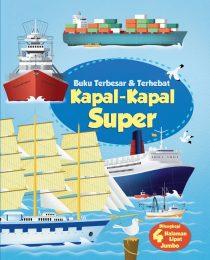 Buku Terbesar & Terhebat: Kapal-Kapal Super