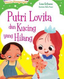 Seri Putri dan Hewan Kesayangan: Putri Lovita dan Kucing yang Hilang