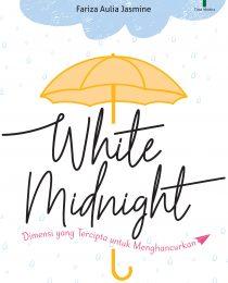 White Midnight: Dimensi yang Tercipta untuk Menghancurkan