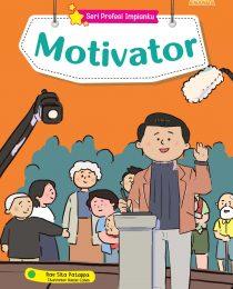 Seri Profesi Impianku: Motivator
