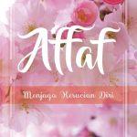 Affaf: Menjaga Kesucian Diri
