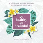 Go Healthy Go Beautiful
