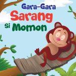Dongeng Seru Sains: Gara-Gara Sarang Si Momon