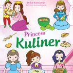 Seri Mewarnai Princess: Princess Kuliner