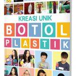 Kreasi Unik Botol Plastik