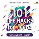 101 Life Hacks For Teens