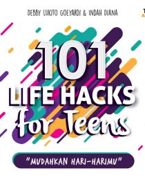 101 Life Hacks For Teens