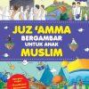 Juz 'Amma Bergambar Untuk Anak Muslim