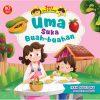 Seri Uma & Omar: Uma Suka Buah-buahan