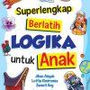 Superlengkap Berlatih Logika untuk Anak