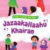 Seri Ucapan dan Doa: Jazaakallaahu Khairan